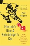 Picture of Einstein's Dice and Schrodinger's Cat: How Two Great Minds Battled Quantum Randomness to Create a Unified Theory of Physics