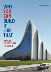 Picture of Why You Can Build it Like That: Modern Architecture Explained
