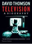 Picture of Television: A Biography