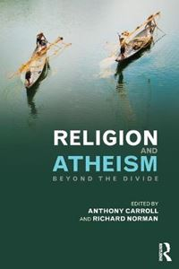 Picture of Religion and Atheism: Beyond the Divide