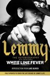 Picture of White Line Fever: Lemmy: The Autobiography