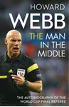 Picture of Man in the Middle: The Autobiography of the World Cup Final Referee
