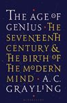 Picture of Age of Genius: The Seventeenth Century and the Birth of the Modern Mind
