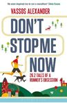Picture of Don't Stop Me Now: 26.2 Tales of a Runner's Obsession