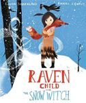 Picture of Raven Child and the Snow-Witch