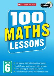 Picture of 100 Maths Lessons: Year 6: Year 6