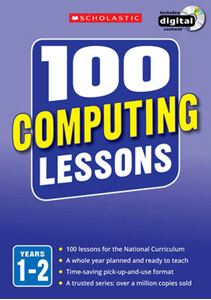 Picture of 100 Computing Lessons: Years 1-2: Years 1-2