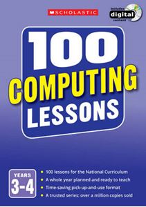 Picture of 100 Computing Lessons: Years 3-4: Years 3-4