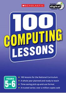 Picture of 100 Computing Lessons: Years 5-6: Years 5-6