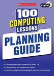 Picture of 100 Computing Lessons: Planning Guide