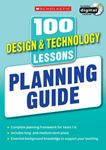 Picture of 100 Design & Technology Lessons: Planning Guide
