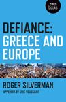 Picture of Defiance: Greece and Europe