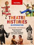 Picture of Theatre Histories: An Introduction 3ed