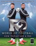 Picture of F2 World of Football: How to Play Like a Pro