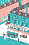 Picture of Walking in Berlin: A Flaneur in the Capital