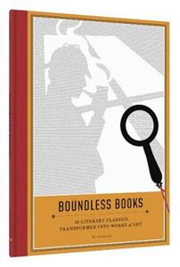 Picture of Boundless Books: 50 Literary Classics Transformed into Works of Art