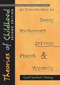 Picture of Theories of Childhood: An Introduction to Dewey, Montessori, Erikson, Piaget & Vygotsky 2ed