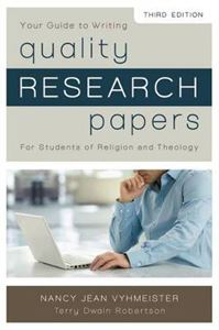 Picture of Quality Research Papers: For Students of Religion and Theology