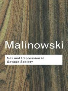 Picture of Sex and Repression in Savage Society