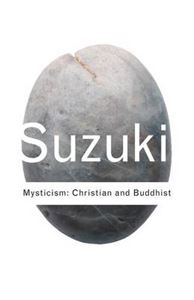 Picture of Mysticism: Christian and Buddhist