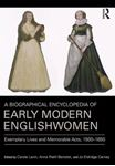 Picture of Biographical Encyclopedia of Early Modern Englishwomen: Exemplary Lives and Memorable Acts, 1500-1650