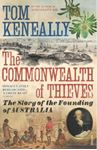 Picture of Commonwealth of Thieves: The Story of the Founding of Australia