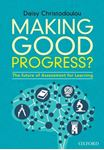 Picture of Making Good Progress?: The Future of Assessment for Learning