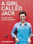 Picture of Girl Called Jack: 100 Delicious Budget Recipes