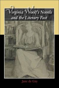 Picture of Virginia Woolf's Novels and the Literary Past