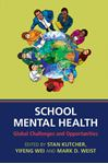 Picture of School Mental Health: Global Challenges and Opportunities