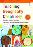 Picture of Teaching Geography Creatively 2ed