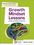 Picture of Growth Mindset Lessons: Every Child a Learner