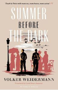 Picture of Summer Before the Dark: Stefan Zweig and Joseph Roth, Ostend 1936