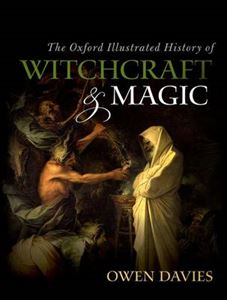 Picture of Oxford Illustrated History of Witchcraft and Magic