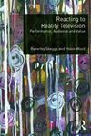 Picture of Reacting to Reality Television: Performance, Audience and Value