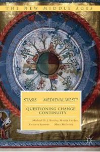 Picture of Stasis in the Medieval West?: Questioning Change and Continuity