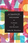 Picture of Equation for Every Occasion: Fifty-Two Formulas and Why They Matter
