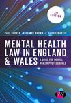 Picture of Mental Health Law in England and Wales: A Guide for Mental Health Professionals 3ed