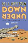 Picture of Down Under: Travels in a Sunburned Country