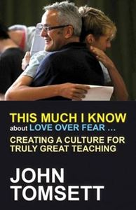 Picture of This Much I Know About Love Over Fear ...: Creating a Culture for Truly Great Teaching