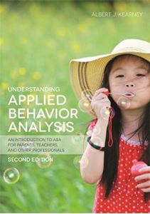 Picture of Understanding Applied Behavior Analysis: An Introduction to ABA for Parents, Teachers, and Other Professionals