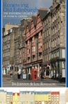 Picture of Renewing Old Edinburgh: The Enduring Legacy of Patrick Geddes