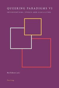 Picture of Queering Paradigms: Interventions, Ethics and Glocalities: No. VI