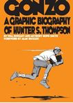 Picture of Gonzo: A Graphic Biography of Hunter S. Thompson