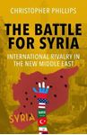 Picture of Battle for Syria: International Rivalry in the New Middle East