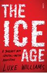 Picture of Ice Age: A Journey into Crystal-Meth Addiction