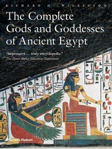 Picture of Complete Gods and Goddesses of Ancient Egypt