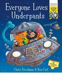 Picture of Everyone Loves Underpants: A World Book Day Book