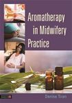 Picture of Aromatherapy in Midwifery Practice