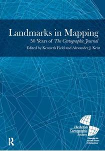 Picture of Landmarks in Mapping: 50 Years of the Cartographic Journal